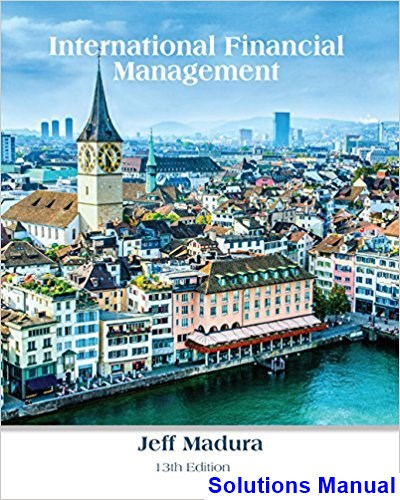 multinational business finance 13th edition solutions manual chapter